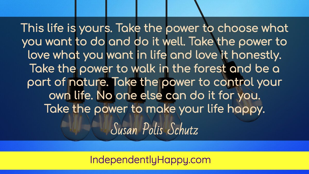 take the power to control your own life