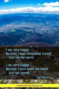 Conquer yourself to be happy